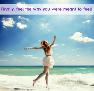 feel the way you were meant