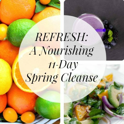 Refresh: Spring Cleanse